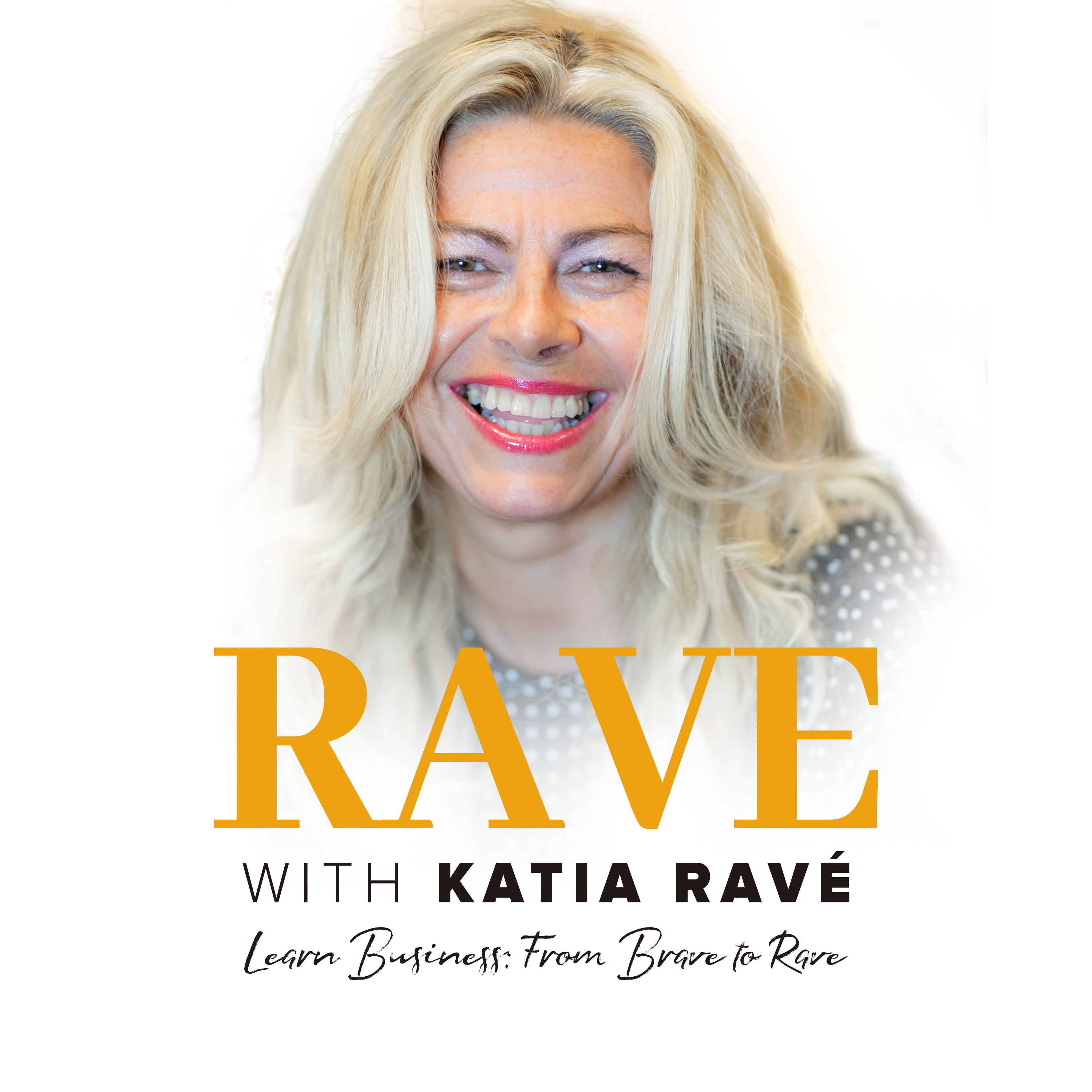 Rave with Katia Ravé