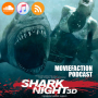 Artwork for MovieFaction Podcast - Shark Night