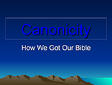 Bible Institute: Canonicity - Class #9