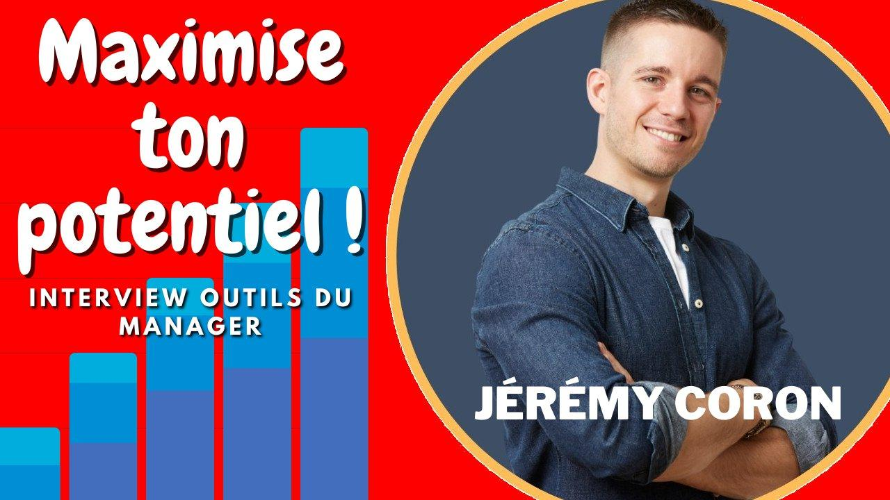 Podcast 239 - Maximise ton Potentiel (Jeremy Coron)