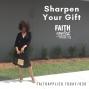 Artwork for 030: [Motivation Moment] Sharpen Your Gift