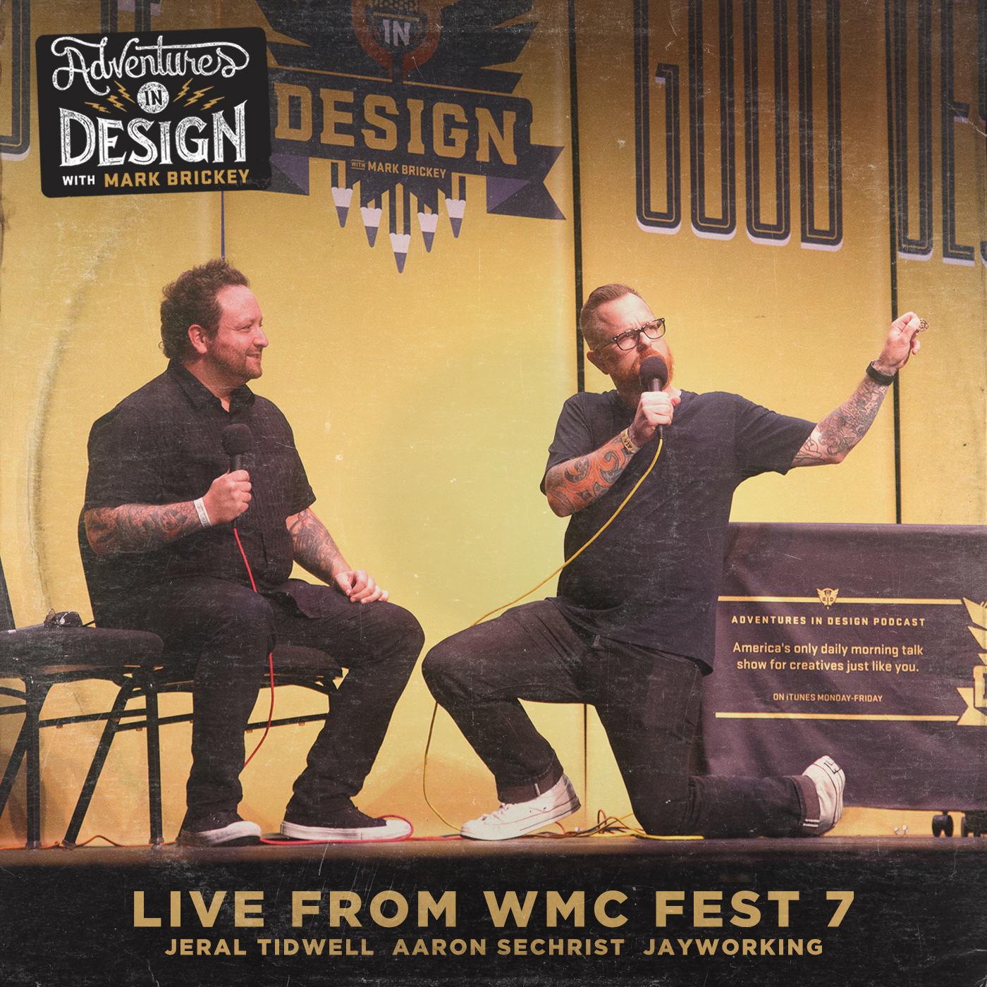 434 - Live from WMC Fest 7 with Jeral Tidwell, Aaron Sechrist, and Jayworking
