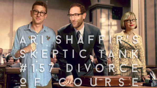 #157: Divorce, of Course (@JacobSirof & @SherrySirof)