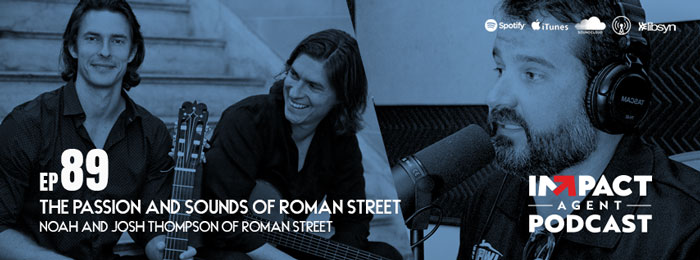 Roman Street on Impact Agent Podcast