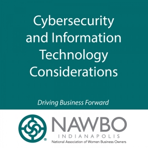 Cybersecurity and Information Technology Considerations for NAWBO Members