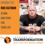 Artwork for 267: Rob Eastman: Stand and Fight For Your Life