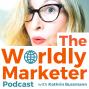 Artwork for TWM 099: The Four Key Steps of Successful Global Marketing w/ Alicia Camacho