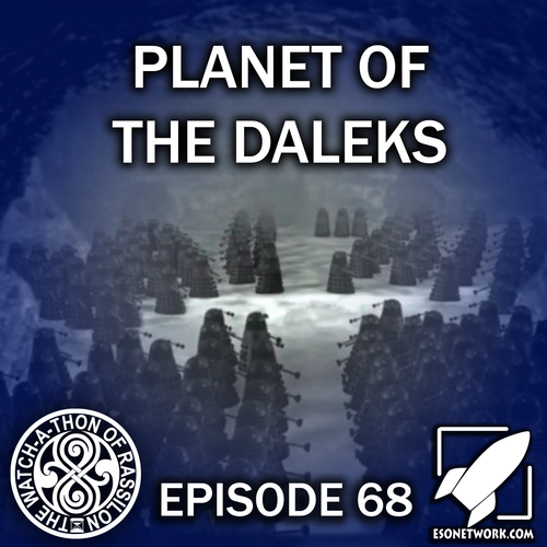 Artwork for Episode 68: Planet of the Daleks (A Tutorial on Bravery)