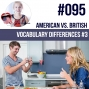 Artwork for #095 American vs. British Vocabulary Differences (part 3)