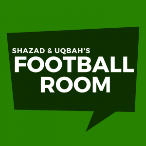 Shazad & Uqbah's Football Room
