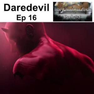 Daredevil Ep16 - The Fandom Zone