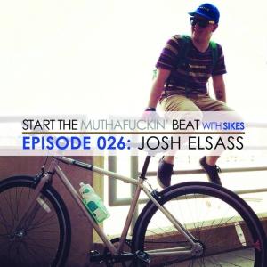 Start The Beat 026: JOSH ELSASS