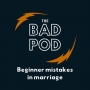 Artwork for Beginner mistakes in marriage
