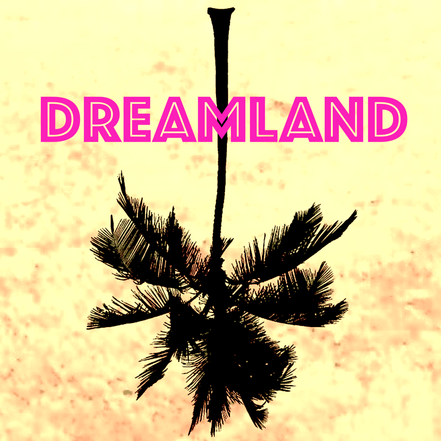 Dreamland Podcast
