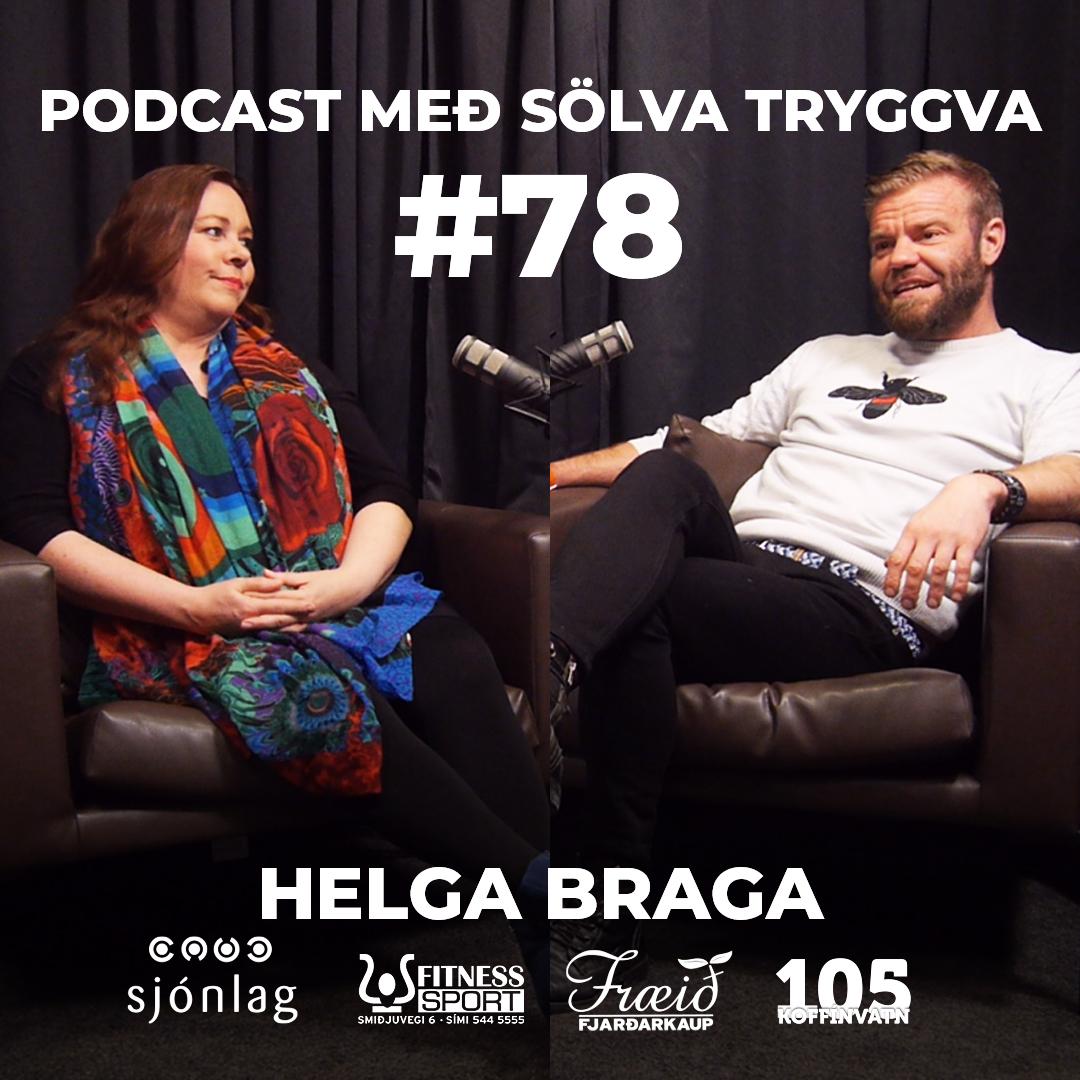 #78 Helga Braga með Sölva Tryggva