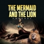 """Artwork for The Mermaid and the Lion, episode 1 """"He Wasn't Ready"""""""
