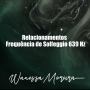 Artwork for Relacionamentos | Frequência de Solfeggio 639 Hz