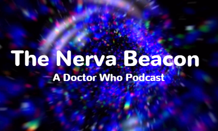 The Nerva Beacon Podcast - Episode 34: ...And The Smorgasboard of Doom