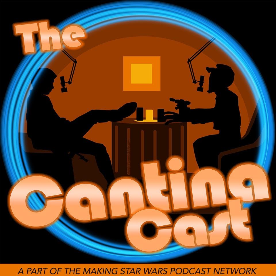 The Cantina Cast: Rogue One,Star Wars VIII News,The Force Awakens,Rebels,Clone Wars Character Dissections and Scene Analysis logo
