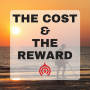Artwork for The Cost & The Reward