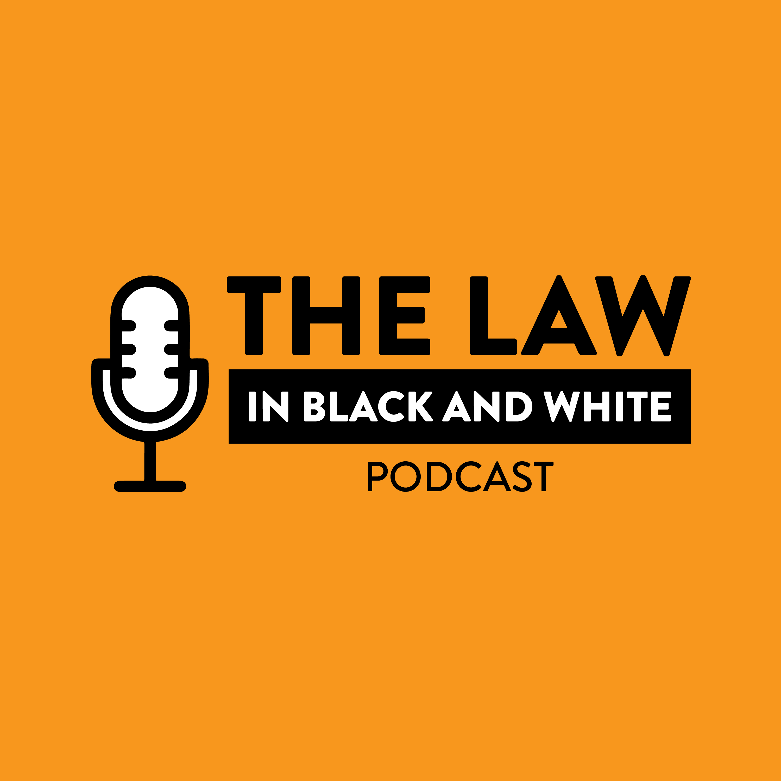 The Law in Black and White