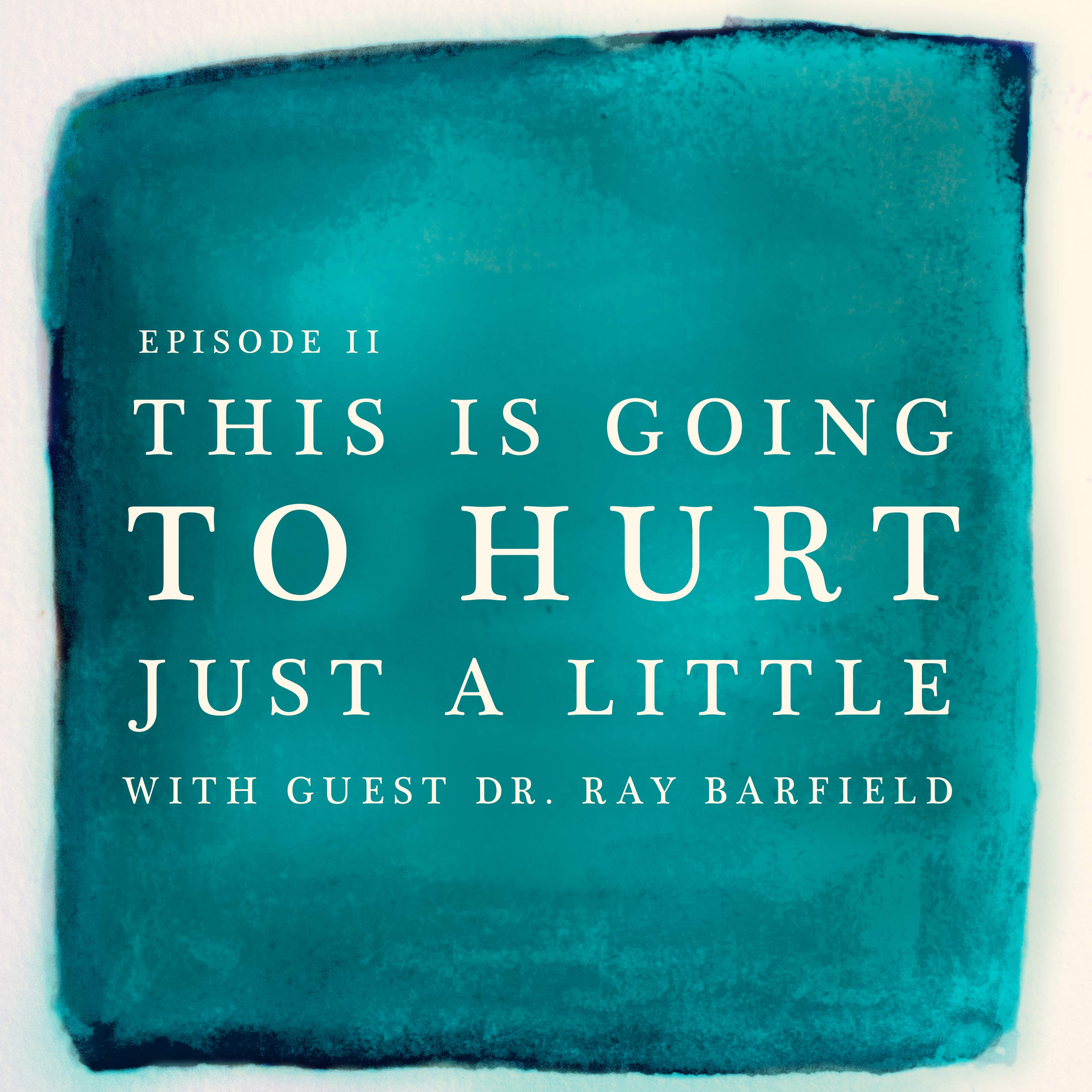 Artwork for Ray Barfield: This is Going to Hurt Just a Little