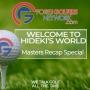 Artwork for Masters Recap - Welcome To Hideki's World