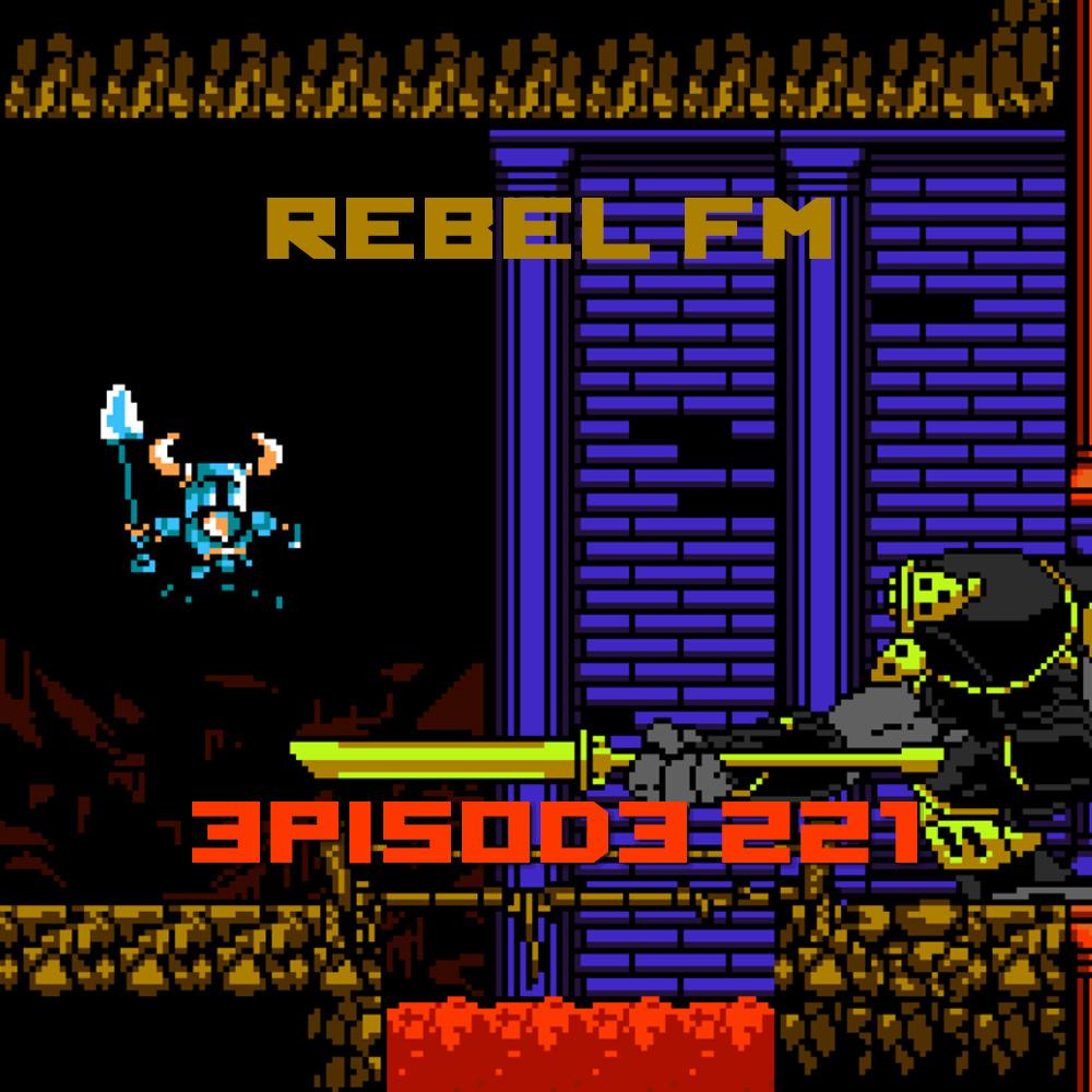 Rebel FM Episode 221 - 06/27/2014