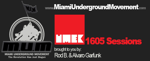 "M.U.M & 1605 Session proudly presents ""Miami Sessions with Umek""- M.U.M- Episode 61"