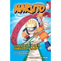 Novel Review-- Naruto: Innocent Heart, Demonic Blood