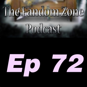 What Lurks Within Ep 72 - The Fandom Zone