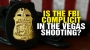 Artwork for Is the FBI COMPLICIT in the Las Vegas shooting?