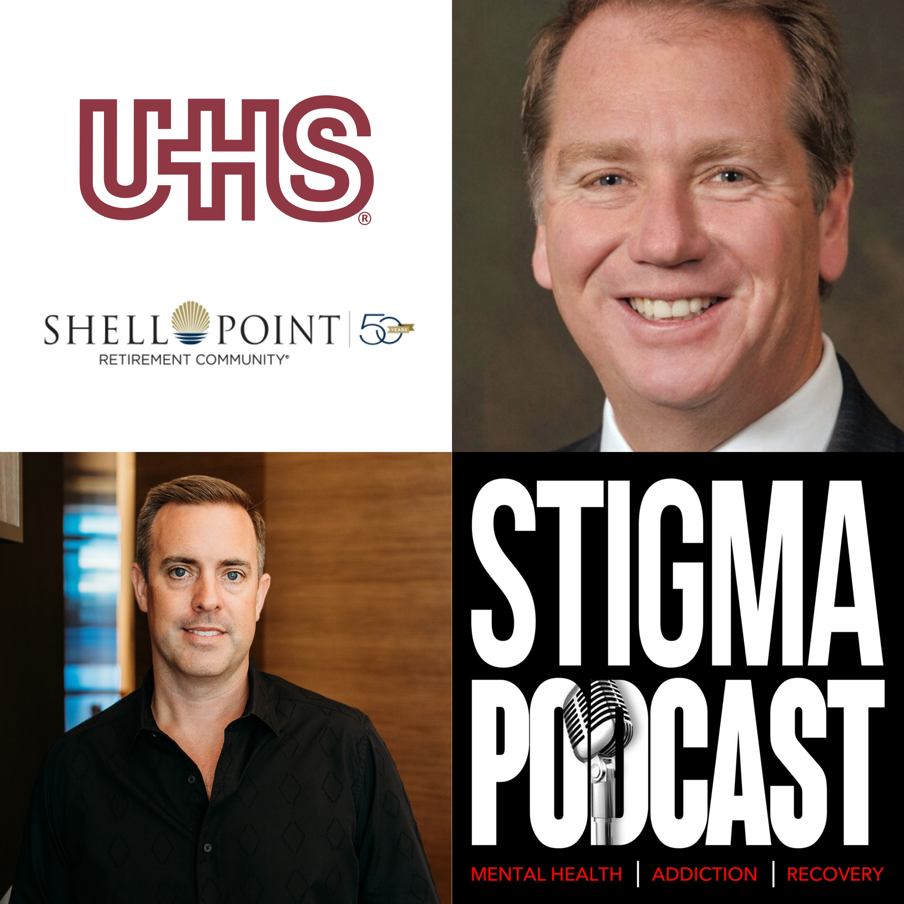 Stigma Podcast - Mental Health - #59 - Former Universal Health Services Executive on The Behavioral Health Industry Evolution