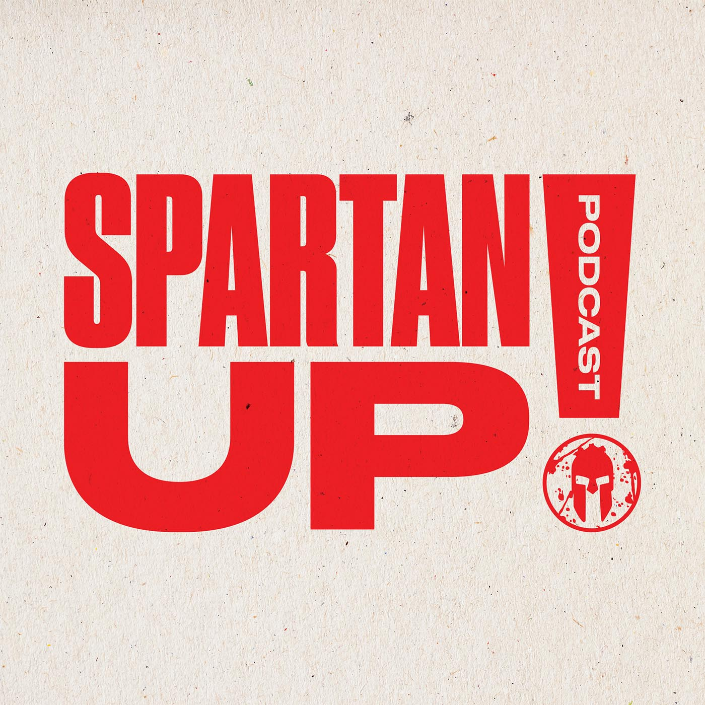 Spartan Up! - A Spartan Race for the Mind! show art