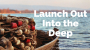 Artwork for Launch Out Into the Deep