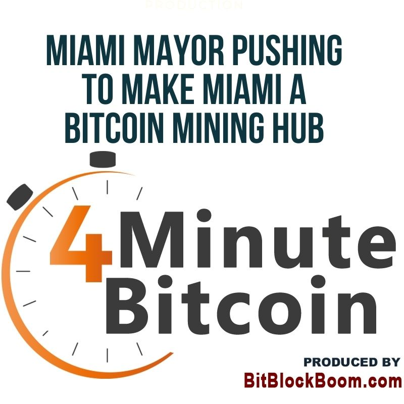 Miami Mayor Pushing To Make Miami a Bitcoin Mining Hub