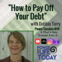"""Artwork for Power Session #49: """"How to Pay Off Your Debt"""" with Debbie Terry"""
