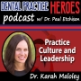 Artwork for Dr. Karah Maloley - Practice Culture and Leadership