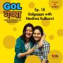 Artwork for Ep. 18: Golgappa with Neelima Kulkarni