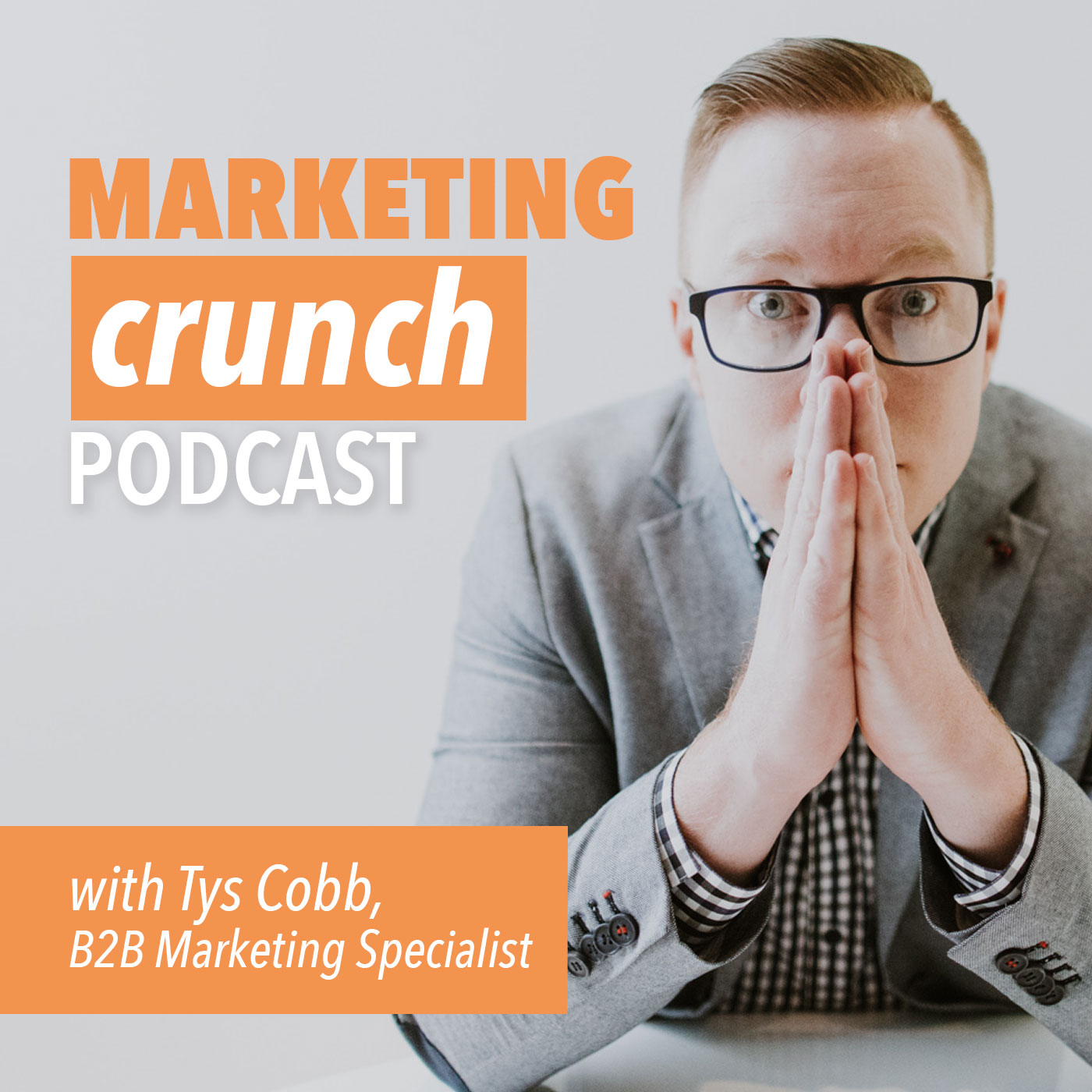 Marketing Crunch Podcast - Real marketing stories and insights Professional Services Businesses