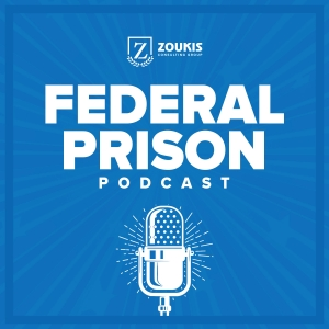 Federal Prison Podcast