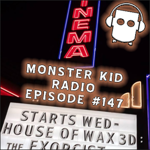 Monster Kid Radio #147 - 2014 Halloween Monster Movie Marathon