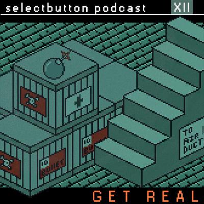 Episode #12: Get Real