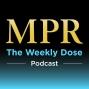 Artwork for MPR Weekly Dose Podcast Episode 35