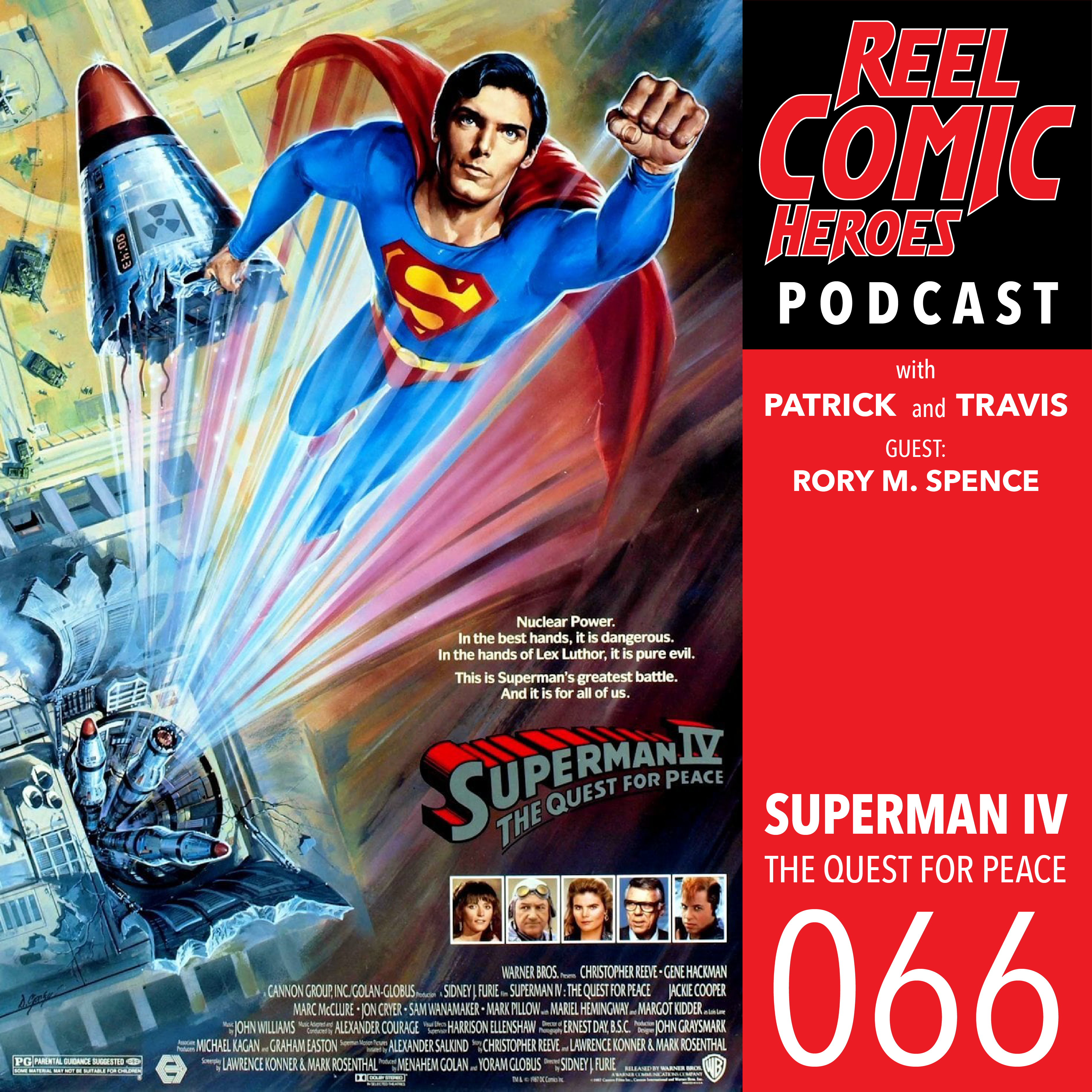 Artwork for Reel Comic Heroes 066 - Superman IV: The Quest for Peace with Rory M. Spence