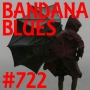 Artwork for Bandana Blues #722 - Storm !!!