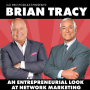 Artwork for Brian Tracy:  An Entrepreneurial Look At Network Marketing
