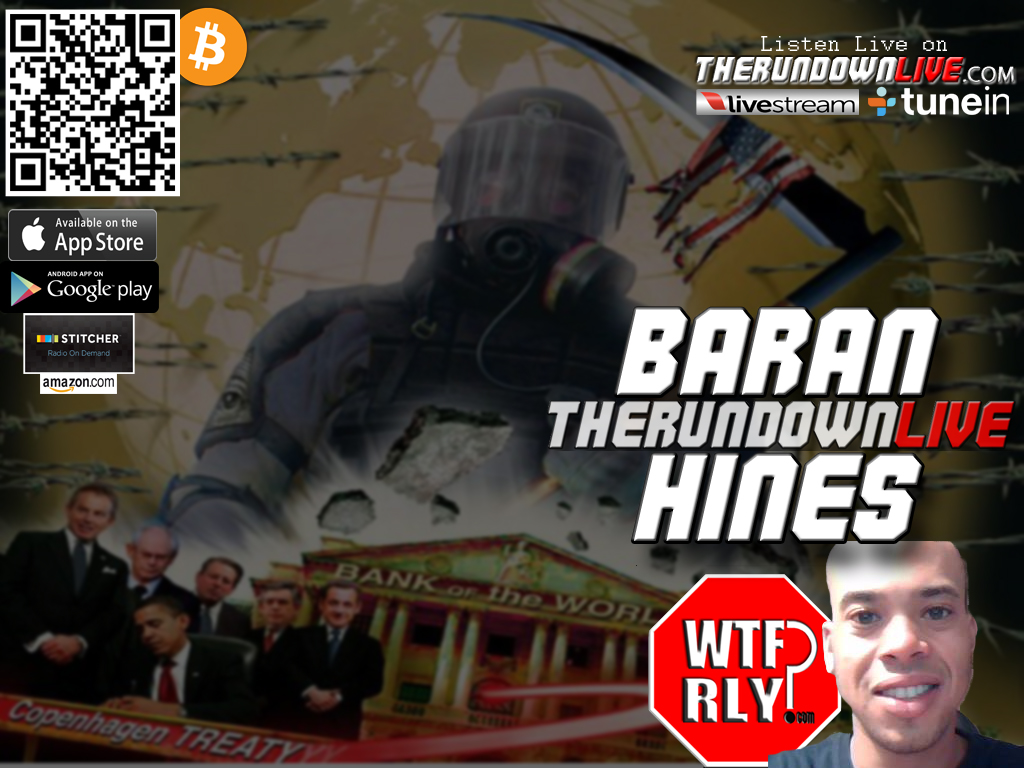 The Rundown Live #205 Baran Hines (Chemtrails,Sandy Hook,Banker Suicides)