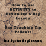 Artwork for Episode 87 - How to Use Activity to Revitalize a Dry Lesson