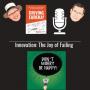 Artwork for Innovation: The Joy of Failing - 0021